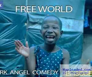 Funny Video: Mark Angel - Free World